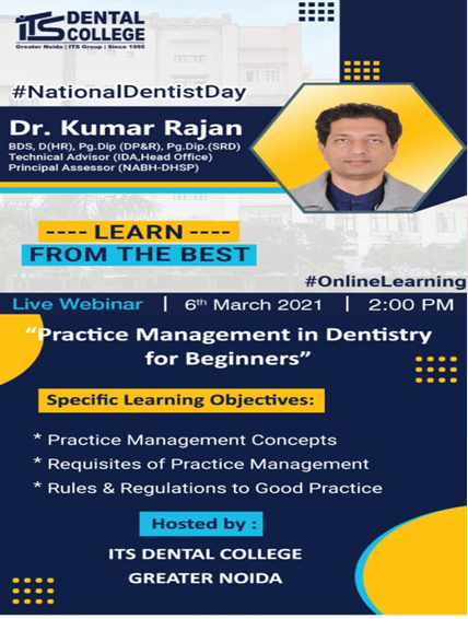 "Live Webinar on the topic ""Practice Management in Dentistry for Beginners"" on 6th March 2021."