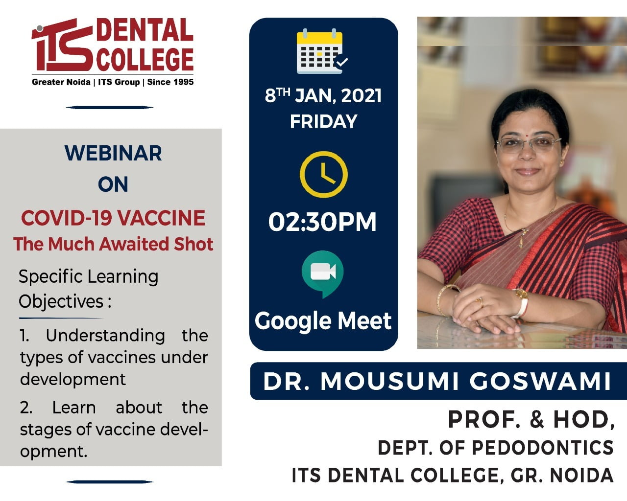 "Webinar on the topic ""COVID-19 VACCINE : The Much Awaited Shot"" on 8th January 2021."